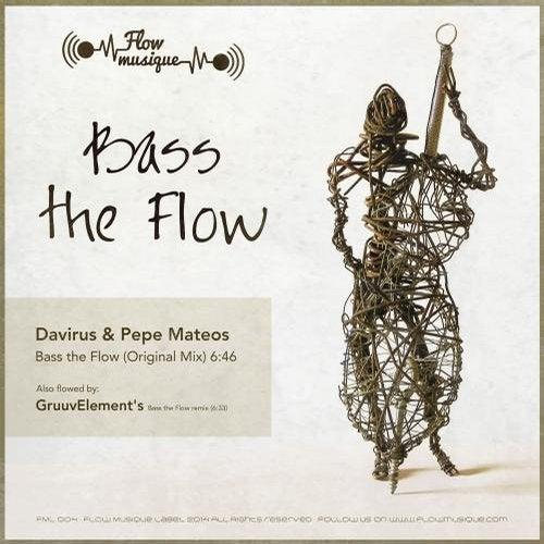 bass the Flow